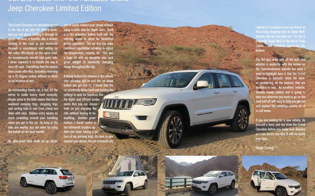 Out and About with the Fantastic Grand Jeep Cherokee Limited Edition